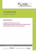 Together? On the not-so-easy relationship between Italian labour organisations and migrant domestic workers' groups..